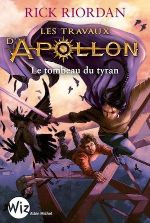 Les Travaux d'Apollon - tome 4 | Riordan, Rick. Auteur
