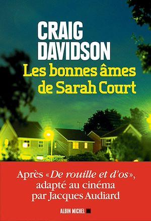 Les Bonnes Ames de Sarah Court | Davidson, Craig. Auteur