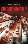 Télécharger le livre :  Qui doit mourir ?