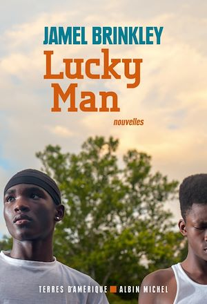 Lucky Man | Brinkley, Jamel. Auteur