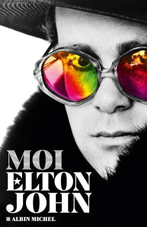 Moi Elton John | John, Elton. Auteur