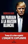 Télécharger le livre :  Un parrain à la Maison Blanche