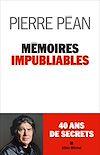 Télécharger le livre :  Mémoires impubliables