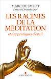 Télécharger le livre :  Les Racines de la méditation
