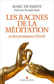 Téléchargez le livre :  Les Racines de la méditation