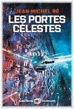 Les Portes célestes | Ré, Jean-Michel