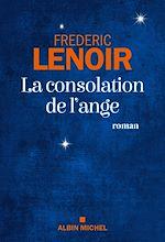 La Consolation de l'ange | Lenoir, Frédéric