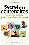 Secrets de centenaires | Pélissier, Jean