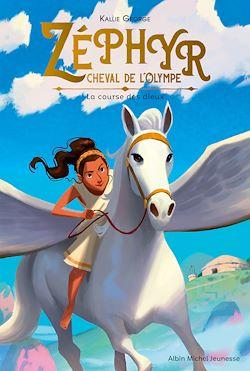 Zéphyr cheval de l'Olympe - tome 1