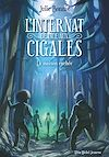 Télécharger le livre :  L'Internat de l'Ile aux Cigales - tome 2