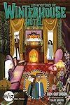 Télécharger le livre :  Les Mystères de Winterhouse Hôtel - tome 3