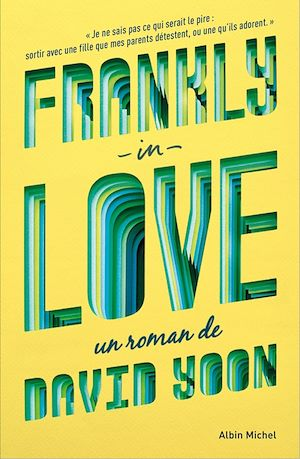 Frankly in love | Yoon, David. Auteur
