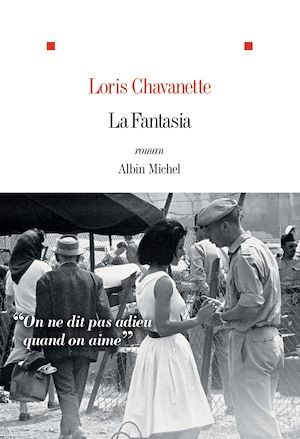 La Fantasia | Chavanette, Loris. Auteur