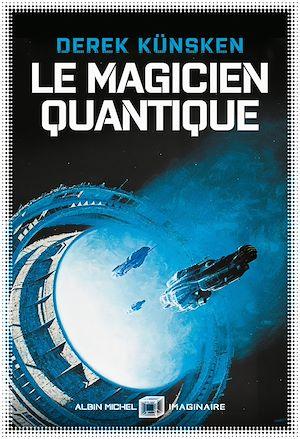 Le magicien quantique