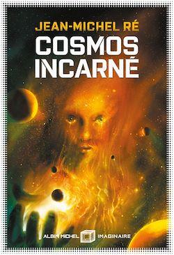 Cosmos incarné