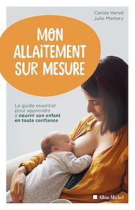 Téléchargez le livre :  Mon allaitement sur mesure
