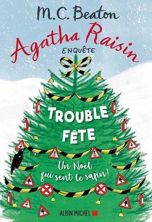 Agatha Raisin 21 - Trouble-fête