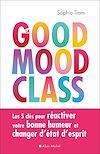 Télécharger le livre :  La Good mood class