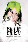 Télécharger le livre :  Billie Eilish - La biographie non officielle