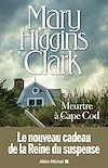 Meurtre à Cape Cod | Higgins Clark, Mary