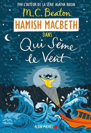 Image de couverture (Hamish Macbeth 6 - Qui sème le vent)