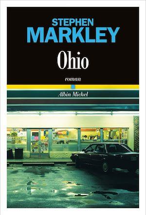 Ohio | Markley, Stephen. Auteur