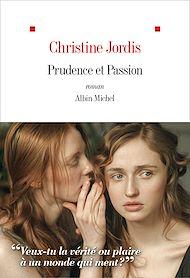 Téléchargez le livre :  Prudence et Passion