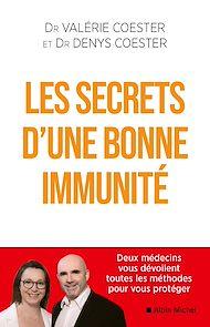 Téléchargez le livre :  Les Secrets d'une bonne immunité