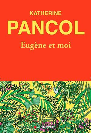 Téléchargez le livre :  Eugène et moi