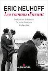 Télécharger le livre :  Les Romans d'avant  (Les Hanches de Laetitia - La Petite Française - Un bien fou)