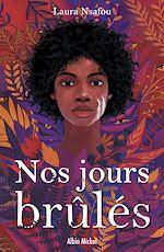 Download this eBook Nos jours brûlés - tome 1