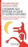 Télécharger le livre :  L'Homme qui épousa la Lune et autres histoires