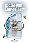 Le Pouvoir des animaux | Van Cauwelaert, Didier