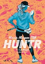 Download this eBook Huntr - La Bulle - tome 1