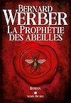 La Prophétie des abeilles | Werber, Bernard