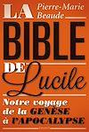 Télécharger le livre :  La Bible de Lucile