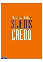 Download this eBook Si je dis Credo