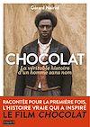 Télécharger le livre :  Chocolat, la véritable histoire de l'homme sans nom
