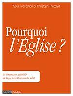 Download this eBook Pourquoi l'Église ?