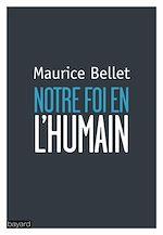 Download this eBook Notre foi en l'humain