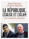 Télécharger le livre :  La république, l'Eglise et l'Islam