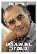 Download this eBook La solidarité, j'y crois