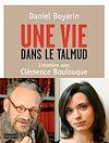 Télécharger le livre :  Une vie dans le Talmud