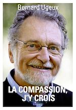 Download this eBook La compassion, j'y crois
