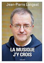 Download this eBook Prier en musique, j'y crois