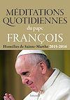 Télécharger le livre :  Méditations quotidiennes du Pape François