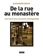 Download this eBook De la rue au monastère