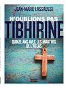 Télécharger le livre :  N'oublions pas Tibhirine !