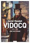 Télécharger le livre :  Vidocq, une vie épique