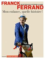 Download this eBook Mon enfance, quelle histoire !